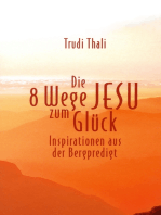 Die 8 Wege Jesu zum Glück