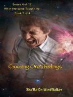 Choosing One's Feelings
