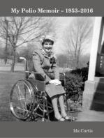 My Polio Memoir