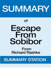 Escape from Sobibor | Summary
