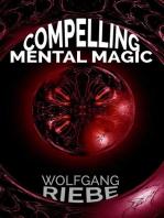 Compelling Mental Magic