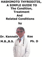 Hashimoto Thyroiditis, A Simple Guide To The Condition, Treatment And Related Conditions