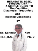 Herniated Disk, (Slipped Disk) A Simple Guide To The Condition, Diagnosis, Treatment And Related Conditions