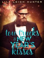 Tow Trucks & New Year's Kisses