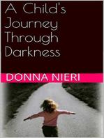 A Child's Journey Through Darkness