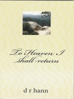 To Heaven I Shall Return