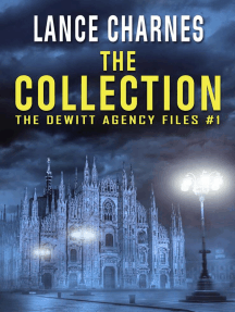The Collection: The DeWitt Agency Files, #1