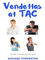 Vendettas at TAC