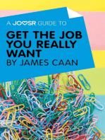 A Joosr Guide to... Get the Job You Really Want by James Caan