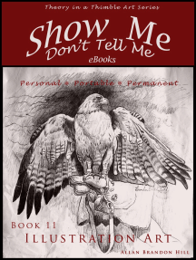 Show Me Don't Tell Me ebooks: Book Eleven - Illustration Art