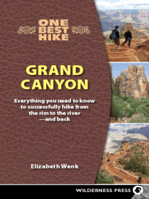 One Best Hike: Grand Canyon: Everything You Need to Know to Successfully Hike from the Rim to the River—and Back
