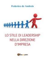 Lo stile di leadership nella direzione d'impresa