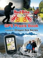 GPS Praxis Book Garmin Oregon 6xx Series