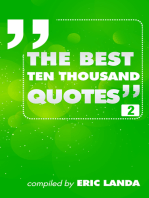 The Best Ten Thousand Quotes, part 2