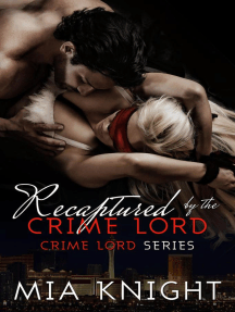 Recaptured by the Crime Lord: Crime Lord Series, #2