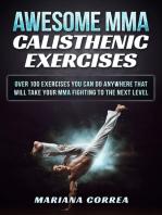 Awesome Mma Calisthenic Exercises