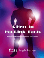 A Hero In Hot Pink Boots
