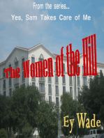 The Women of the Hill- From the series...Yes, Sam Takes Care of Me