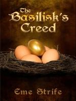 The Basilisk's Creed