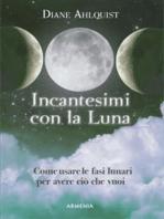 Incantesimi con la Luna