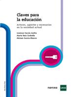 Claves para la Educación: Actores, agentes y escenarios en la sociedad actual