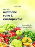 Nutrizione sana & consapevole