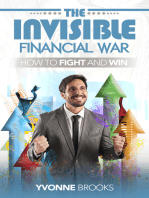 The Invisible Financial War