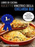 Libro di cucina - Ricette vincitrici della coccarda blu