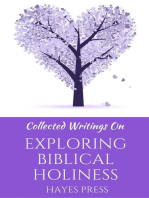 Collected Writings On ... Exploring Biblical Holiness
