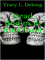 Dead Bodies in the Closet