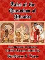 Tales of the Queendom of Maadre