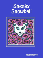 Sneaky Snowball