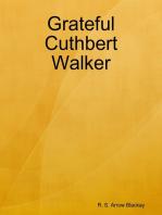 Grateful Cuthbert Walker