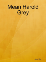 Mean Harold Grey