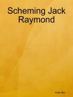Scheming Jack Raymond