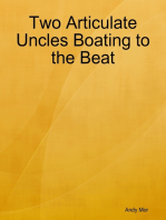 Two Articulate Uncles Boating to the Beat
