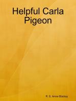Helpful Carla Pigeon