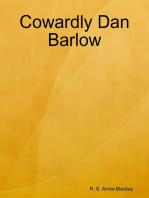 Cowardly Dan Barlow