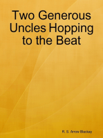 Two Generous Uncles Hopping to the Beat