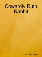 Cowardly Ruth Rabbit