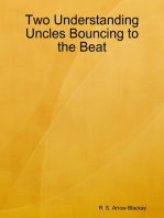 Two Understanding Uncles Bouncing to the Beat