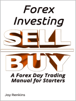 Forex Investing; A Forex Day Trading Manual for Starters