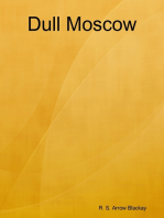 Dull Moscow