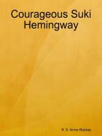 Courageous Suki Hemingway