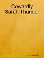 Cowardly Sarah Thunder