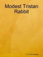 Modest Tristan Rabbit