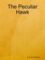 The Peculiar Hawk