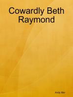 Cowardly Beth Raymond