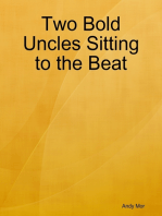 Two Bold Uncles Sitting to the Beat