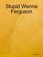 Stupid Wenna Ferguson
